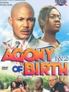 Agony Of Birth Part 1 & 2