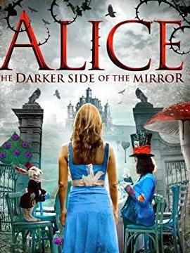 Alice : The Darker Side Of The Mirror
